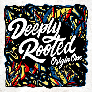 Deeply Rooted Origin One  LP