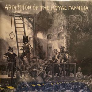 Abolition Of The Royal Familia  2xLP
