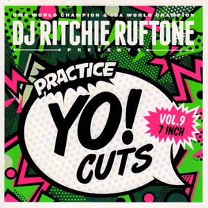 Practice Yo! Cuts Vol. 9  ! battle 7inch !